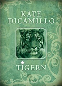 Tigern - Kate DiCamillo